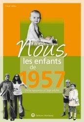 Dernières parutions sur Art populaire, Nous, les enfants de 1957