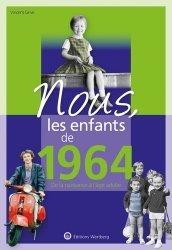 Dernières parutions sur Art populaire, Nous, les enfants de 1964
