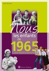 Dernières parutions sur Art populaire, Nous, les enfants de 1965