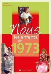 Dernières parutions dans Nous, les enfants de..., Nous, les enfants de 1973