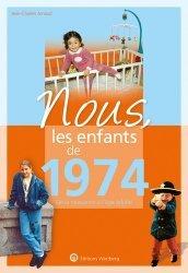 Dernières parutions sur Art populaire, Nous, les enfants de 1974