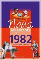 Dernières parutions sur Art populaire, Nous, les enfants de 1982