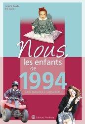 Dernières parutions dans Nous, les enfants de..., Nous, les enfants de 1994. De la naissance à l'age adulte, 6e édition