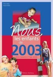 Dernières parutions sur Art populaire, Nous, les enfants de 2003