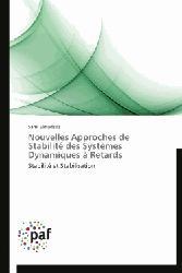 Dernières parutions sur Electricité - Electrotechnique, Nouvelles approches de stabilité des systèmes dynamiques à retards