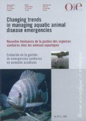 Dernières parutions dans Revue scientifique et technique, Nouvelles tendances de la gestion des urgences sanitaires chez les animaux aquatiques
