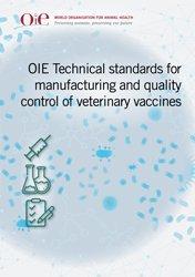 Dernières parutions sur Pratique vétérinaire, Normes techniques de l'OIE pour la fabrication et le contrôle de la qualité des vaccins vétérinaires
