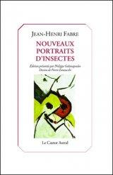 Dernières parutions sur Entomologie, Nouveaux portraits d'insectes