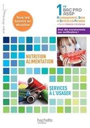 Souvent acheté avec Terminologie médicale et physiopathologie, le Nutrition-alimentation, services à l'usager 1re Bac Pro ASSP