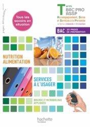 Souvent acheté avec Guide pratique de l'aide soignante, le Nutrition-alimentation, services à l'usager Terminale Bac Pro ASSP