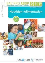 Dernières parutions dans Bac Pro ASSP, Nutrition-Alimentation 2de, 1re, Tle Bac Pro ASSP - Livre élève - Éd. 2018