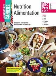 Souvent acheté avec L'Économie Gestion pour la filière Santé Environnement, le Nutrition, alimentation bac pro ASSP, 2de, 1re, terminale