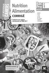 Dernières parutions dans Les nouveaux cahiers, Nutrition alimentation 2de 1re Tle Bac Pro ASSP
