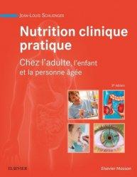 Dernières parutions sur Nutrition - Pratiques alimentaires, Nutrition clinique pratique