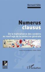 Dernières parutions dans Éthique et pratique médicales, Numerus clausus