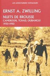 Dernières parutions dans Les aventuriers voyageurs, Nuits de brousse