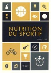 Souvent acheté avec Sport et alimentation : programmes de nutrition et de développement de la masse musculaire, le Nutrition du sportif
