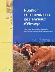 Dernières parutions sur Alimentation, Nutrition et alimentation des animaux d'élevage Tome 1