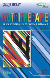 Souvent acheté avec Conseils pratiques de nutrithérapie, le Nutritherapie - bases scientifiques et pratique medicale