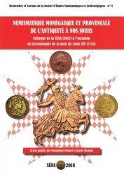 Dernières parutions sur Numismatique, Numismatique monégasque et provençale, de l'Antiquité à nos jours