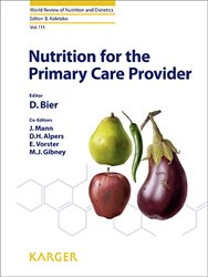 Dernières parutions dans World Review of Nutrition and Dietetics, Nutrition for the Primary Care Provider