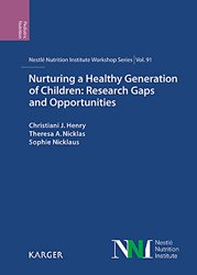Dernières parutions sur Pédiatrie, Nurturing a Healthy Generation of Children: Research Gaps and Opportunities