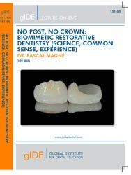 Souvent acheté avec Le recadrage, le NO POST, NO CROWN: BIOMIMETIC RESTORATIVE DENTISTRY (SCIENCE, COMMON SENSE, EXPERIENCE)