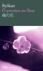 Dernières parutions dans Folio bilingue, Ô Pruniers en Fleur / Ume no Hana