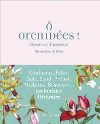 Dernières parutions sur Orchidées, O orchidées !