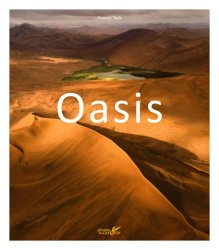 Dernières parutions sur Afrique, Oasis - Des îles dans le désert