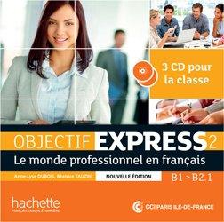 Dernières parutions sur Français spécialisé, Objectif Express 2 Nouvelle édition : CD audio classe (x3)