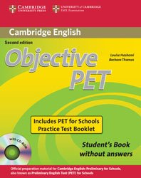 Dernières parutions dans Objective, Objective PET For Schools - Pack without Answers : Student's Book with CD-ROM and for Schools Practice Test Booklet