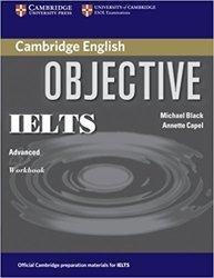 Dernières parutions dans Objective IELTS, Objective IELTS Advanced - Workbook