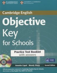 Dernières parutions sur KET, Objective Key for Schools - Practice Test Booklet with Answers with Audio CD