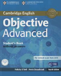 Dernières parutions dans Objective Advanced, Objective Advanced - Student's Book without Answers with CD-ROM
