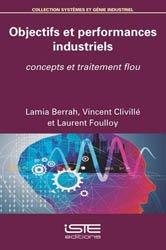 Dernières parutions dans Systèmes et génie industriel, Objectifs et performances industriels