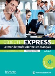 Dernières parutions sur Français spécialisé, OBJECTIF EXPRESS 1 A1 A2 LIVRE ELEVE + DVD