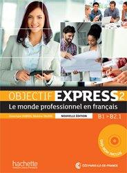 Dernières parutions sur Français spécialisé, OBJECTIF EXPRESS 2 B1 B2.1 LIVRE ELEVE +DVD