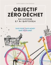 Dernières parutions sur Développement durable, Objectif zéro déchet