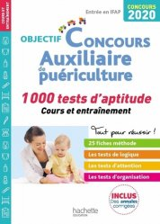 Dernières parutions sur Epreuve orale, Objectif Concours 2020 Auxiliaire de Puériculture : 1 000 tests d'aptitude