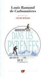 Dernières parutions dans GF, Observations faites dans les Pyrénées. Pour servir de suite à des observations sur les Alpes