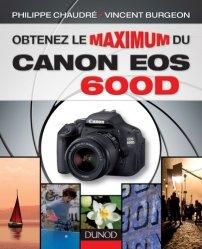 Souvent acheté avec Identifier les animaux, le Obtenez le maximum du Canon EOS 600D