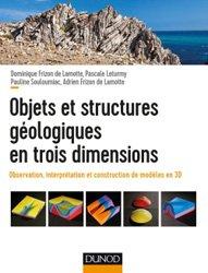 Souvent acheté avec Physique. Travaux pratiques et techniques expérimentales, le Objets et structures géologiques en trois dimensions