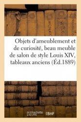 Dernières parutions sur Objets d'art et collections, Objets d'ameublement et de curiosité, beau meuble de salon de style Louis XIV, tableaux anciens