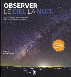 Dernières parutions sur Astronomie, Observer le ciel la nuit