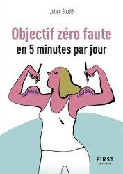Dernières parutions dans Le petit livre, Objectif zéro faute en 5 minutes par jour