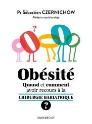Dernières parutions sur Obésité, Obésité quand et comment avoir recours à la chirurgie bariatrique