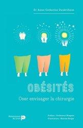 Dernières parutions sur Chirurgie viscérale, Obésités - Oser envisager la chirurgie