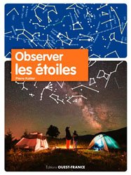Dernières parutions sur Observation du ciel, Observer les étoiles