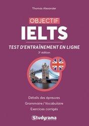 Dernières parutions sur IELTS, Objectif IELTS